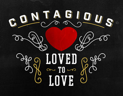 """Contagious - """"Loved to Love"""" Series"""