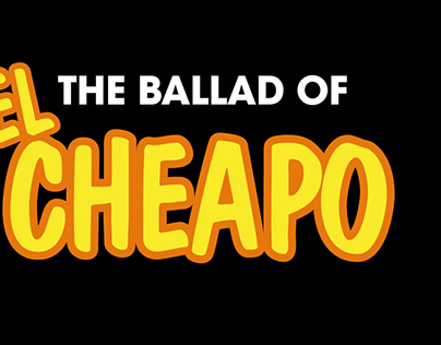 The Ballad of El Cheapo - 106.1 CHEZ