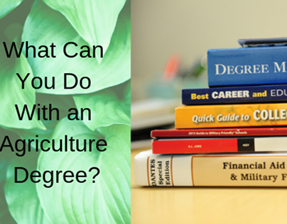 What Can You Do with an Agriculture Degree?
