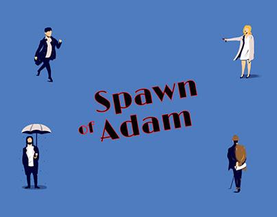 Spawn of Adam