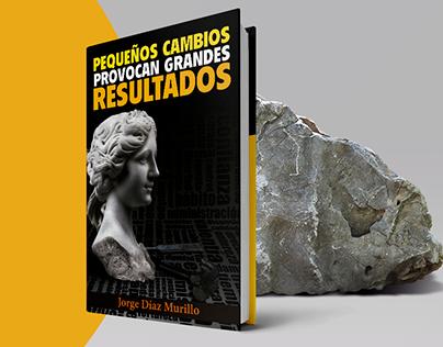 LIBRO - PEQUEÑOS CAMBIOS PROVOCAN GRANDES RESULTADOS