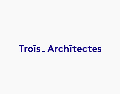 TROIS ARCHITECTES   Branding & website