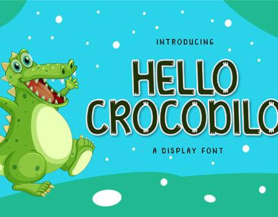 HELLO CROCODILO