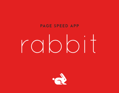 RABBIT - Page Speed App Design