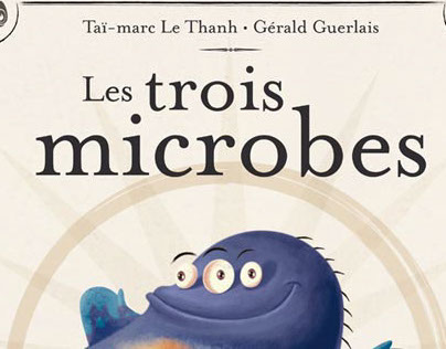 Les 3 microbes/3 germs