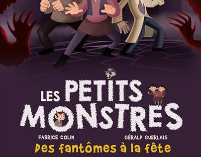 """Les Petits Monstres.Tome 3 : """"Des Fantômes à la Fête""""."""