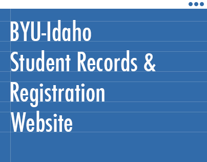 BYU-I Student Records Office Web site Re-Design
