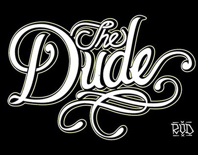 The Dude - Lettering -