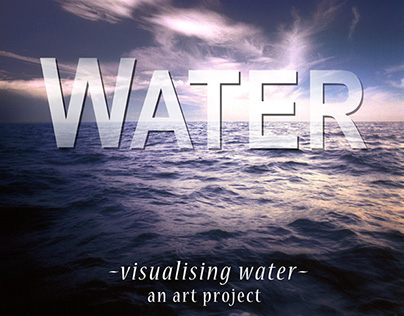 visualising WATER -an art project