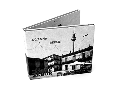 "CD // Doble Sabor ""Havanna—Berlin"""