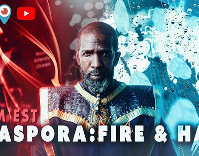 Diaspora: Fire & Hail