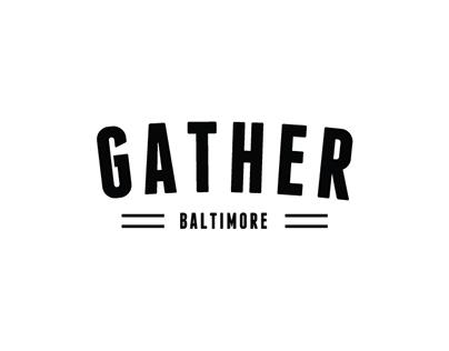 Gather Baltimore
