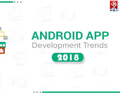 Android App Development Trends in 2018