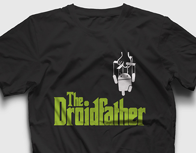 The Droidfather T-Shirt Project