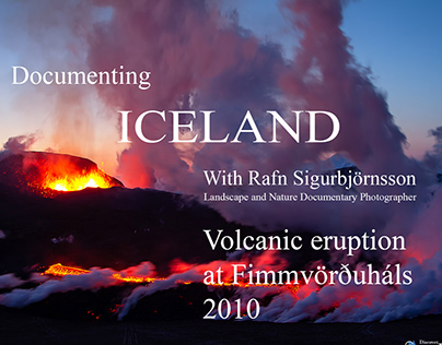 Documenting the Volcanic Eruption at Fimmvörðuháls 2010