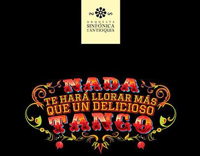 Orquesta Sinfónica de Antioquia - Concierto Solo Tango