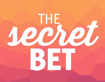 The Secret Bet