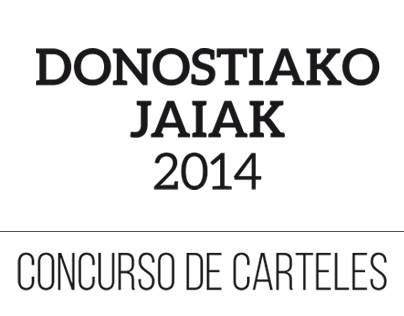 DONOSTIAKO JAIAK 2014 • Concurso de carteles