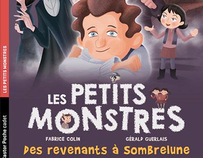 """Les Petits Monstres T7. """"Des revenants à Sombrelune""""."""
