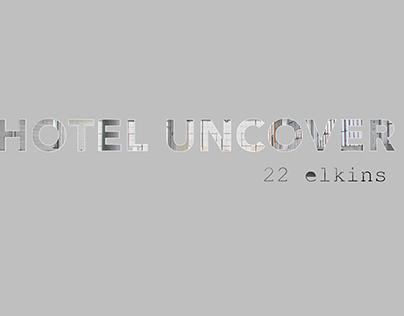 Hotel Uncover