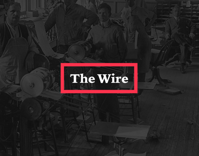 The Wire - Rethinking media app