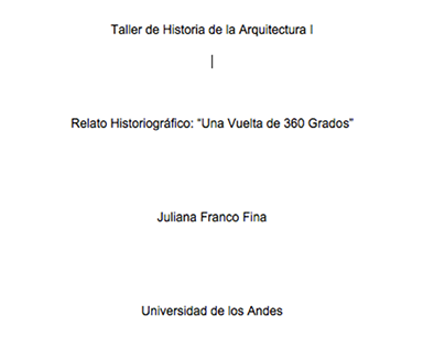 """Relato Historiográfico: """"Una Vuelta de 360 Grados"""""""