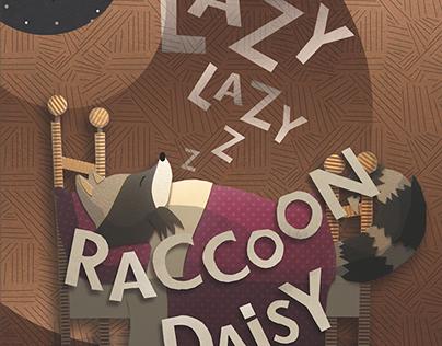 Lazy Lazy Raccoon Daisy