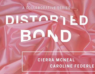 Distorted Bond