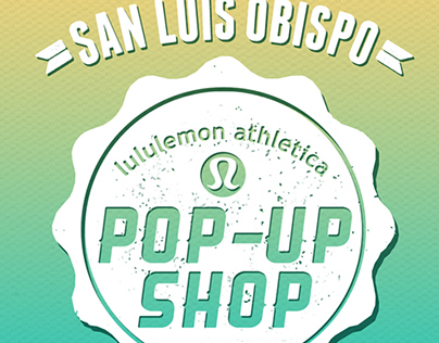 lululemon athletica | SLO Grand Opening Branding