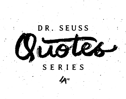 Hand Lettering : Dr. Seuss Quotes