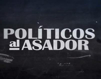 Políticos al Asador - Programa de TV