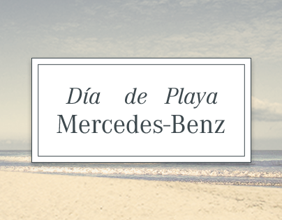 Mercedes-Benz - Día de Playa