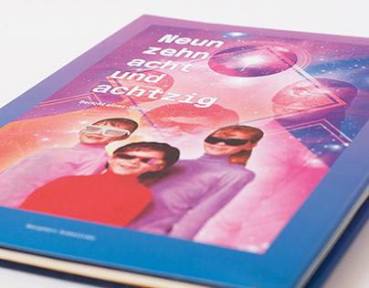 Neunzehnachtundachtzig - Ein Jahresbericht
