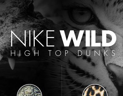 Nike Wild — High Top Dunks