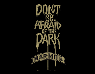 Marmite- Don't be Afraid of the Dark 2012