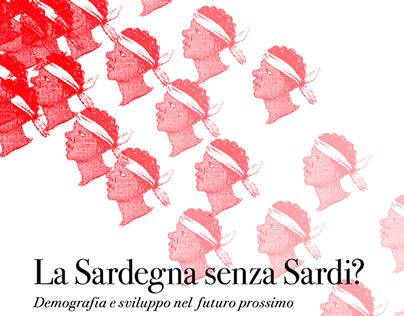 Sardegna senza Sardi. Sardinia without Sardinians