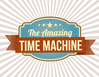 The Amazing Time Machine