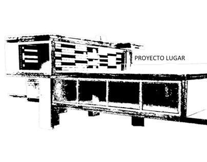 """PROYECTO LUGAR (2015-1) """"EL LUGAR NATURAL"""""""