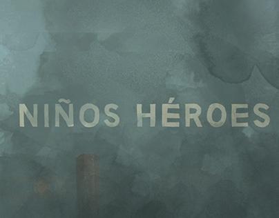 Niños Héroes / cortometraje