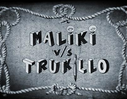 Maliki v/s Trukillo