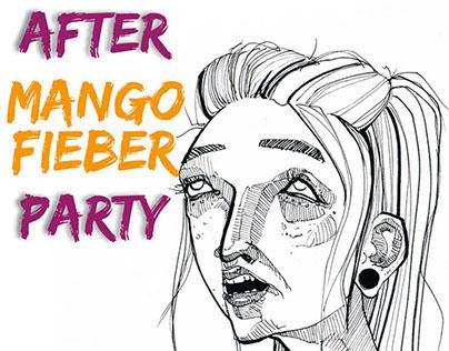 MANGO FIEBER // After Party