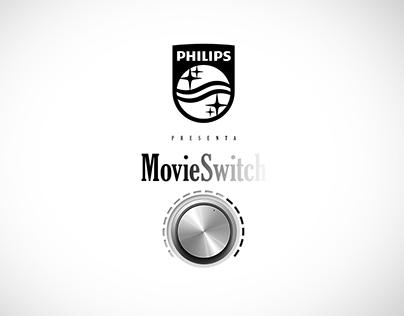 PHILIPS - Movie Switch
