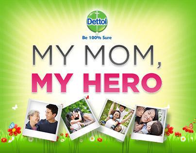 Dettol My Mom, My Hero Photo Contest