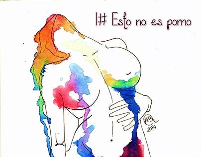 Esto No es Porno (Ilustraciones Feministas)
