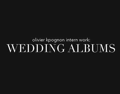 Olivier Kpognon Intern Work: Wedding Albums