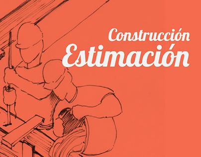 CONSTRUCCIÓN Y ESTIMACIÓN