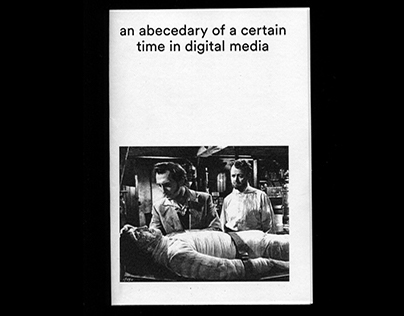 an abecedary of a certain time in digital media