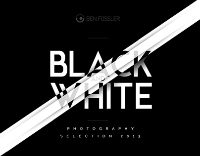 Black & White Photography Selection - 2013 - Lowkey