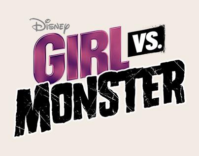 """Disney Channel """"Girl vs. Monster"""""""