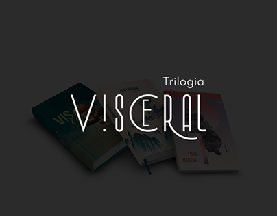 Trilogia Visceral